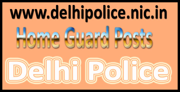 Delhi home guard recruitment 2017