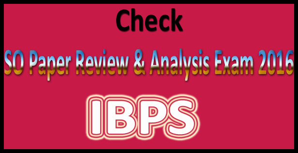 IBPS SO analysis 2016