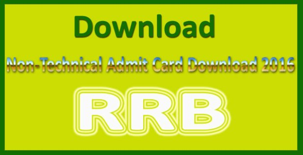 RRB non technical admit card 2016