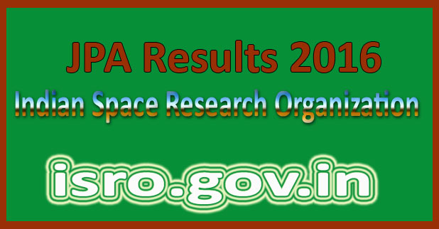 ISRO JPA Exam Result 2016