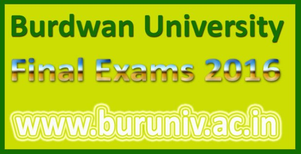 Burdwan university exam schedule 2016