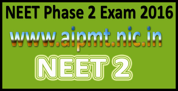 NEET 2nd Phase Admit Card 2016
