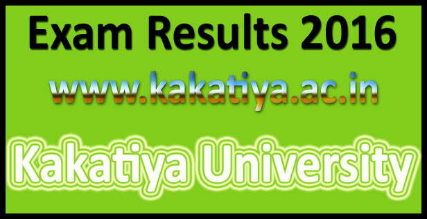 kakatiya university Degree Results 2016