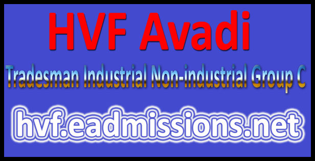 HVF Avadi Admit Card Download 2016