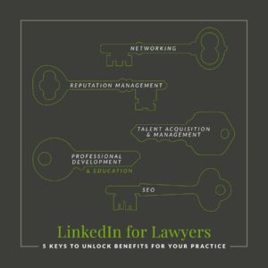 The Keys to LinkedIn for Lawyers