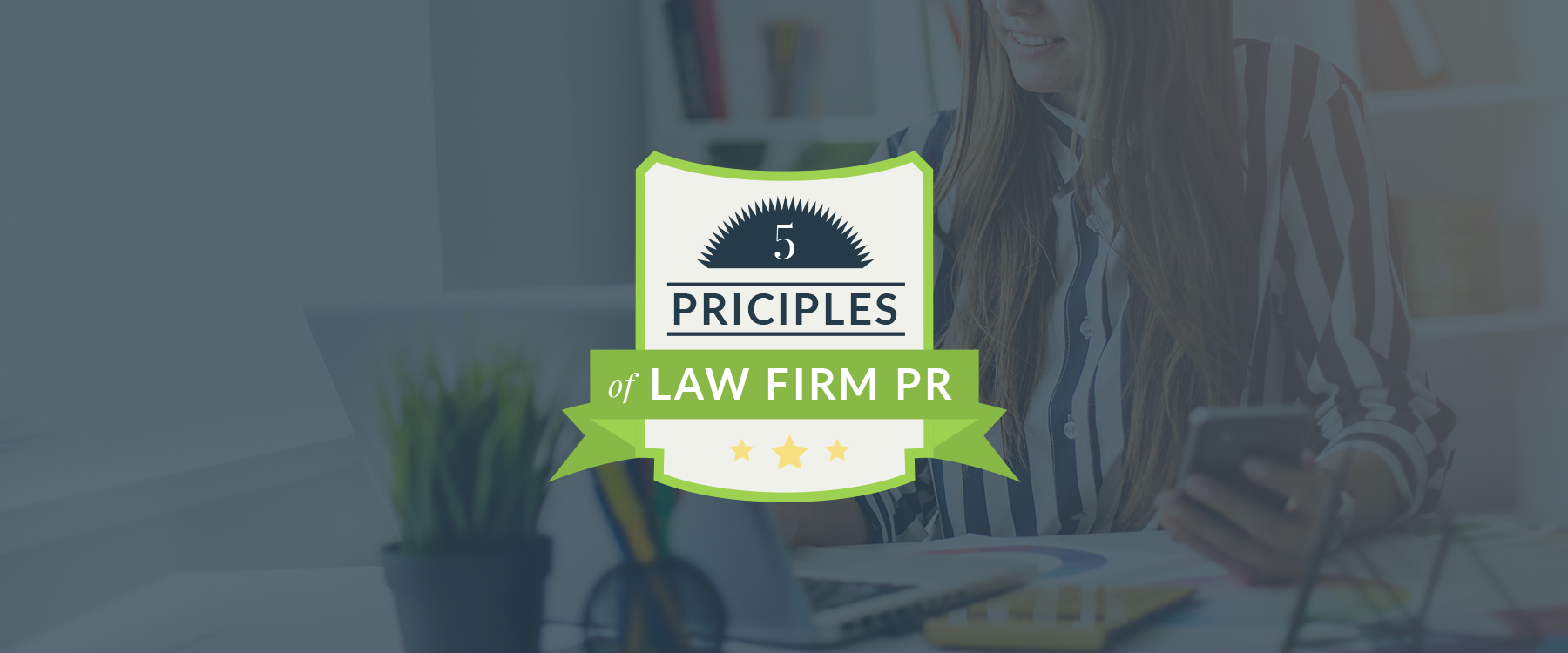 5 principles of law firm PR cover photo