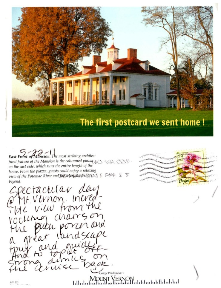 The first postcard we sent home was from Mt. Vernon