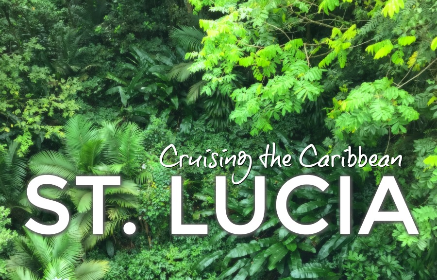 Cruising the Caribbean: St. Lucia