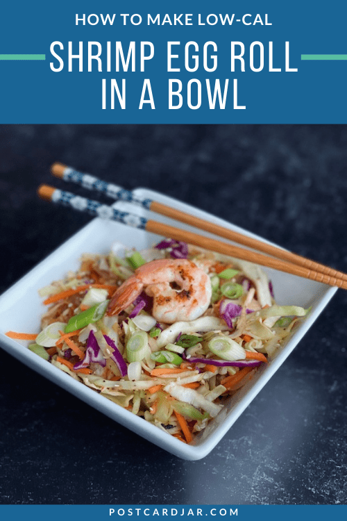 pin for low calorie egg roll in a bowl