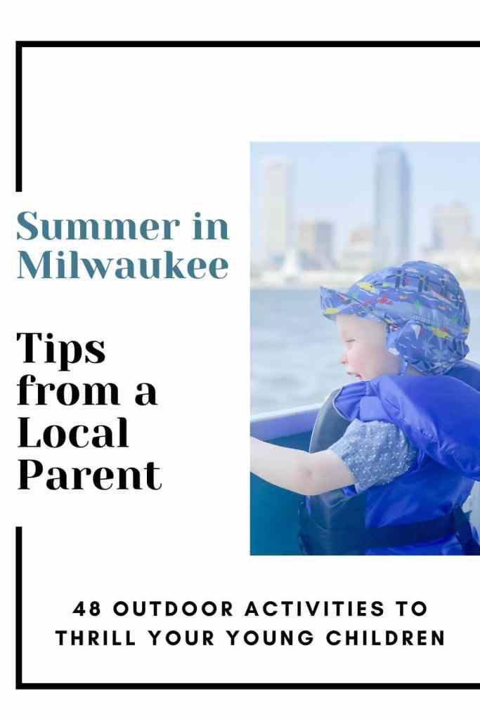 Milwaukee Summer Outdoor with Kids