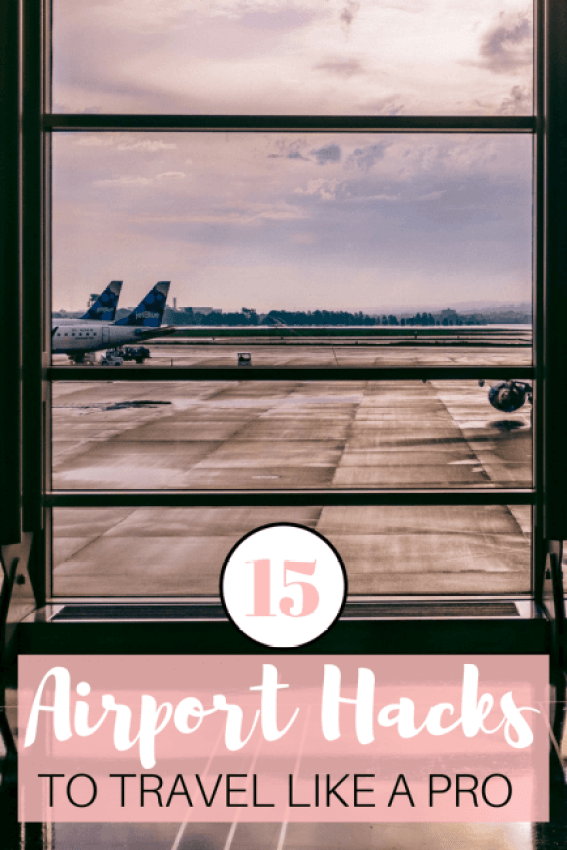 Traveling can be stressful, but there are ways to make it easier. These 15 airport hacks will help you travel like a pro!