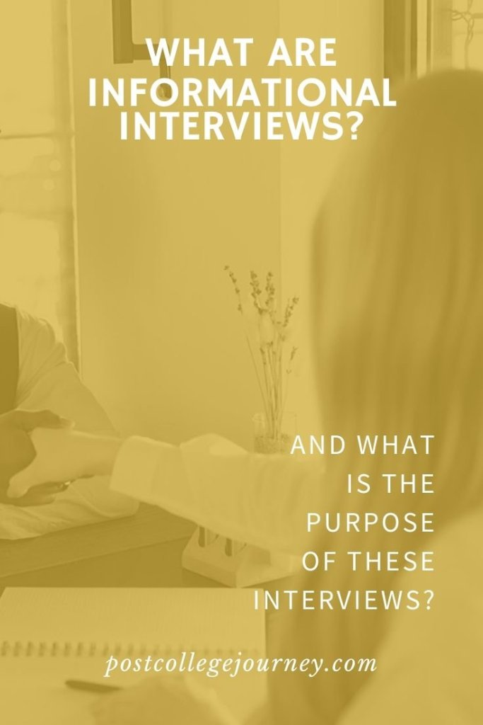 What is an informational interview | why informational interviews are important to your job hunt | what is the purpose of going on informational interviews