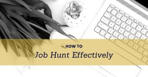 how to job hunt effectively | job hunting tips for new graduates