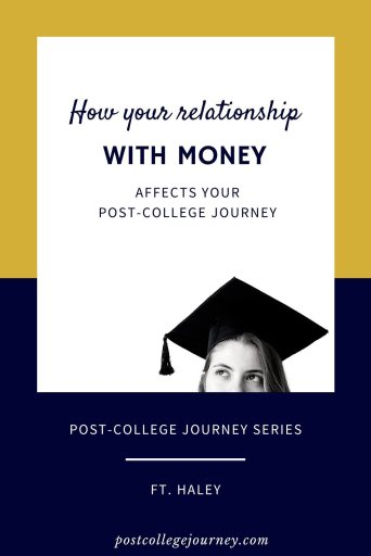 how your relationship with money affects your life after college | Personal finance tip for college graduates
