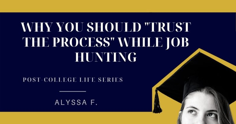 "Why you should ""trust the process"" while job hunting"