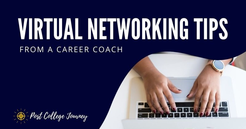 Virtual Networking Tips from a Career Coach