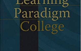 Blue background with the text The Learning Paradigm College by John Tagg