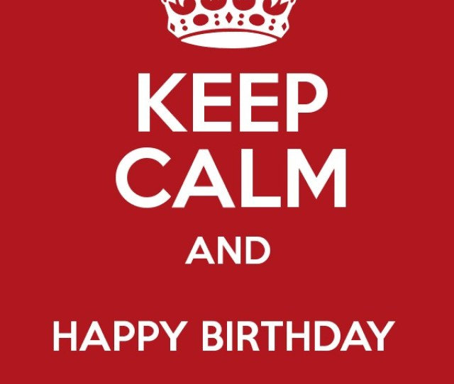 Keep Calm And Happy Birthday Siss Poster