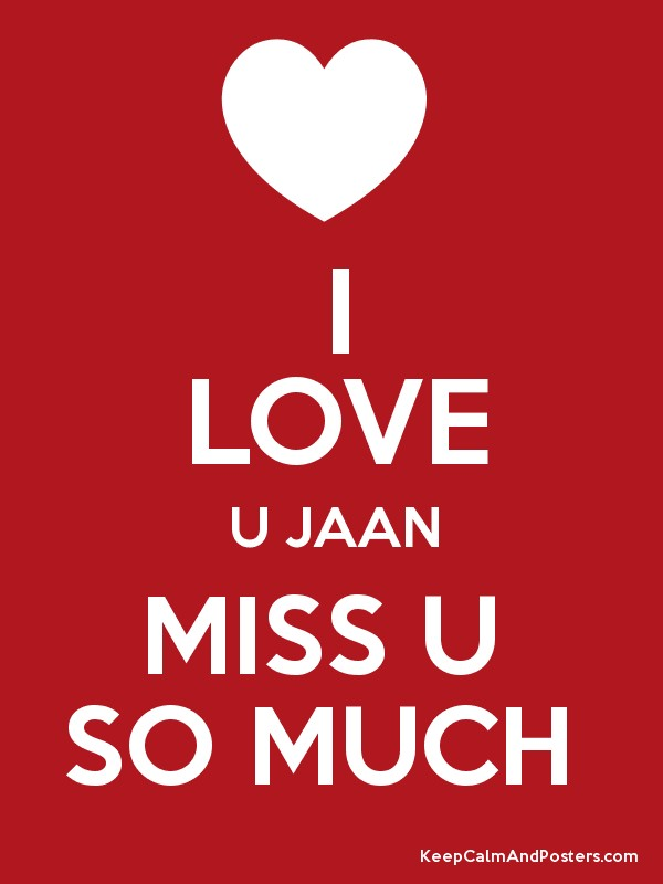 Love U Jaan Hd Wallpaper : I Miss U Jaan Image Hd Wallpaper sportstle