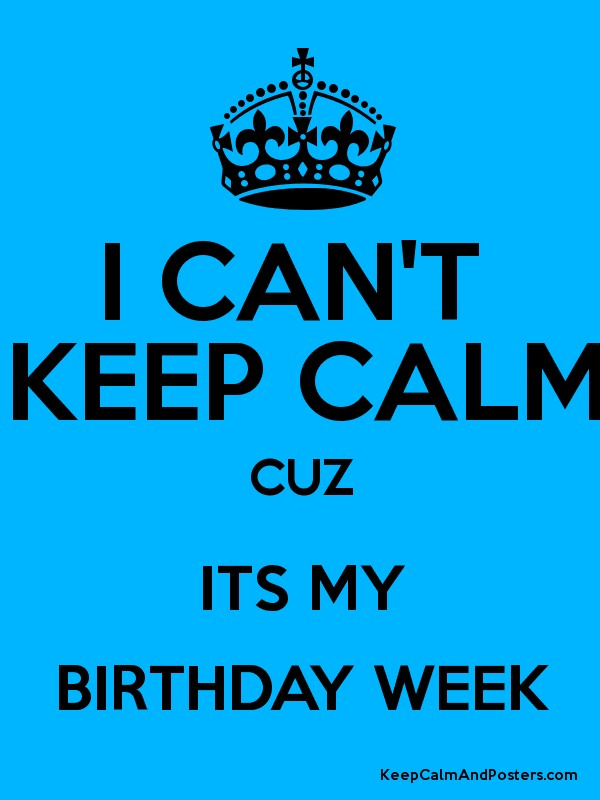 Its My Week Birthday Quotes