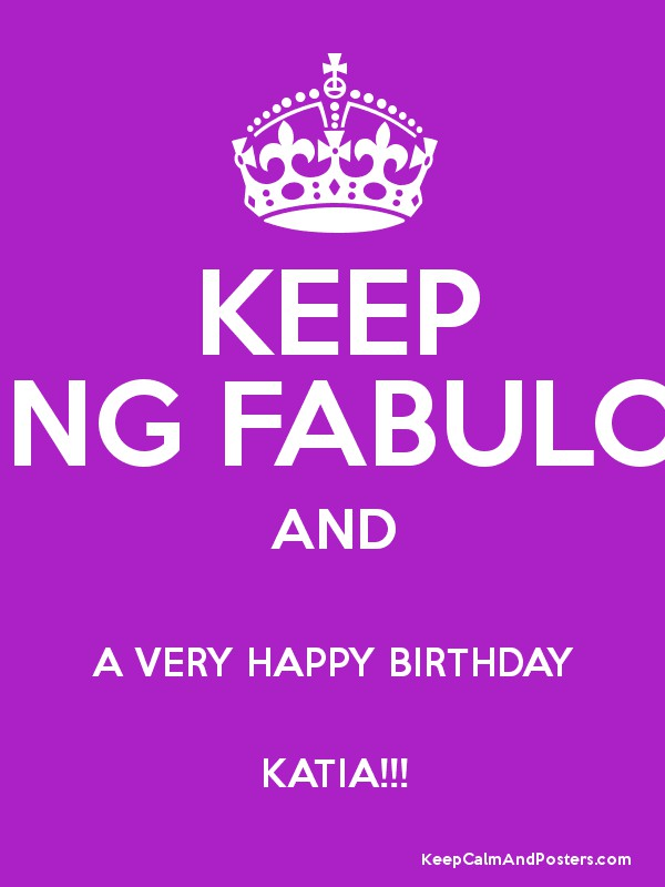 keep being fabulous and