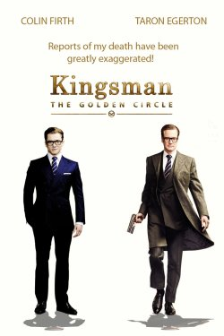 Kingsman The Golden Circle teaser poster