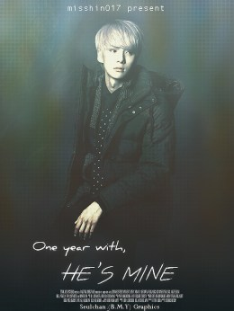 One year with, he's mine for misshin017 dark ver - poster by bmy