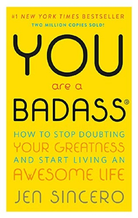 Be a BadAss!! This book is must read for young entrepreneurs to unblock power and inspire people with success. Best book for woman entrepreneurs.