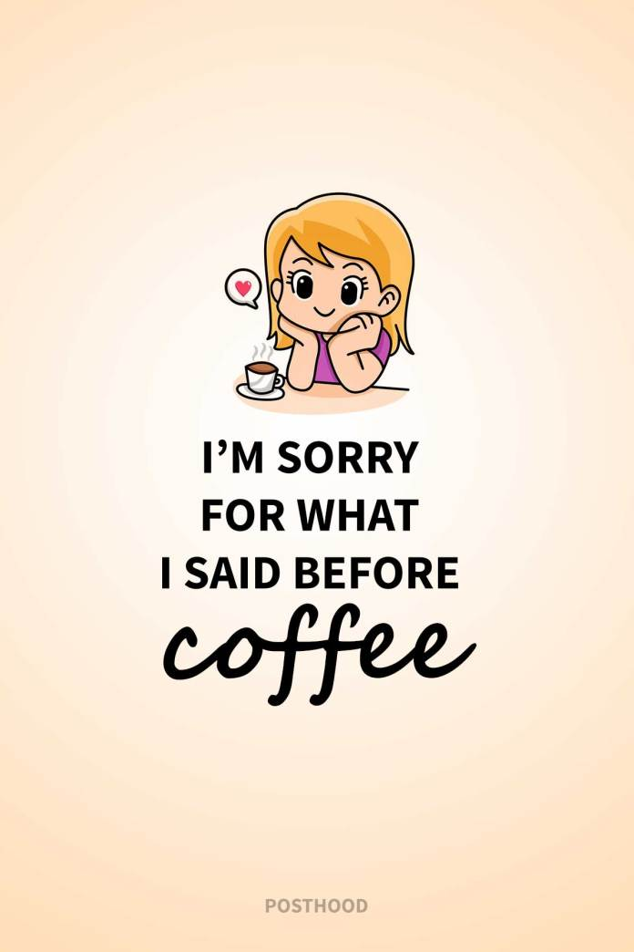 Get the right kind of boost to start your day with these fun and humorous coffee quotes that will blow your mind.