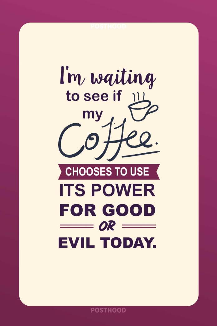 Honor your sacred relationship with coffee with these funny coffee quotes and share the love with the world! Funny coffee quotes.