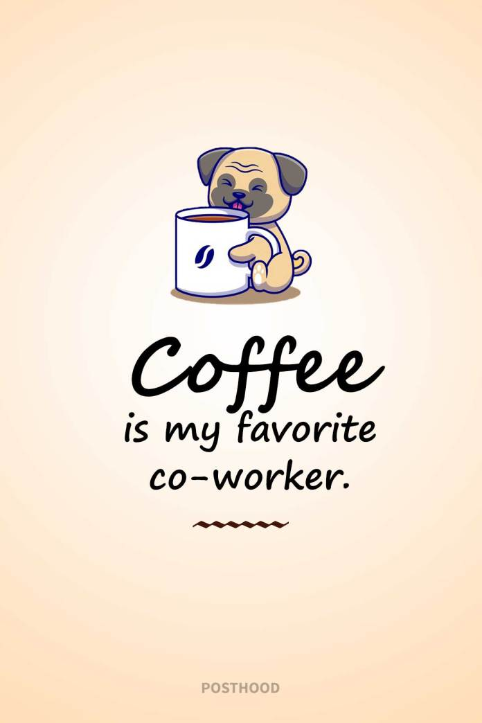 80 funny coffee quotes and sayings to grab motivation for your work. Best motivational Monday morning coffee quotes to start your day.