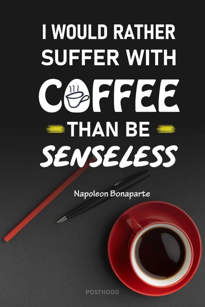 Who doesn't love coffee? And who doesn't need a cup of the magical brew to start a day? Best motivational morning coffee quotes for a great day.