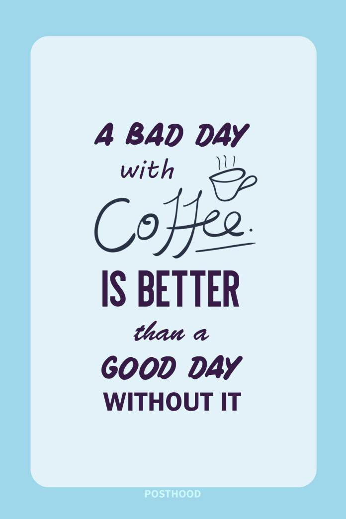 Who doesn't need a cup of magical brew to start a day? Find the most amazing collections of funny coffee quotes that will show how important is coffee for you.