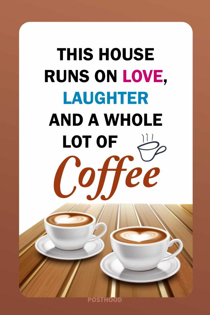 Strengthen your bond with your friends and family with these incredible loving coffee quotes that will bring lots of joy and laughter.