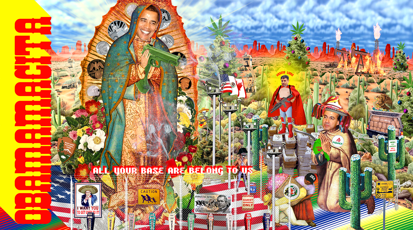 A political collage including an image of Barak Obama as Our Lady of Guadalupe dealing with conflict at the Mexico/US border issues.