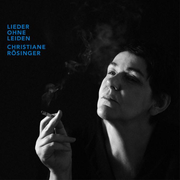 """Christiane Rösinger: """"Lieder ohne Leiden"""""""