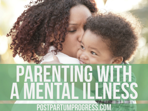 Parenting with a Mental Illness