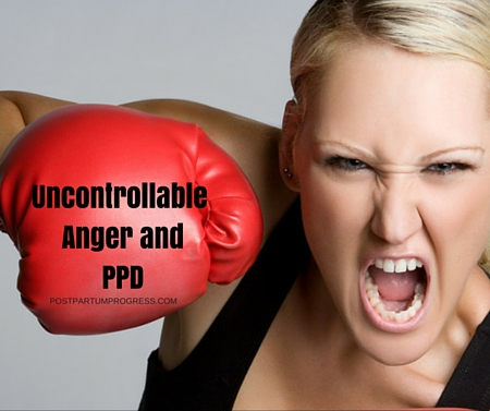 Uncontrollable Anger Can Be a Part of Postpartum Depression -postpartumprogress.com