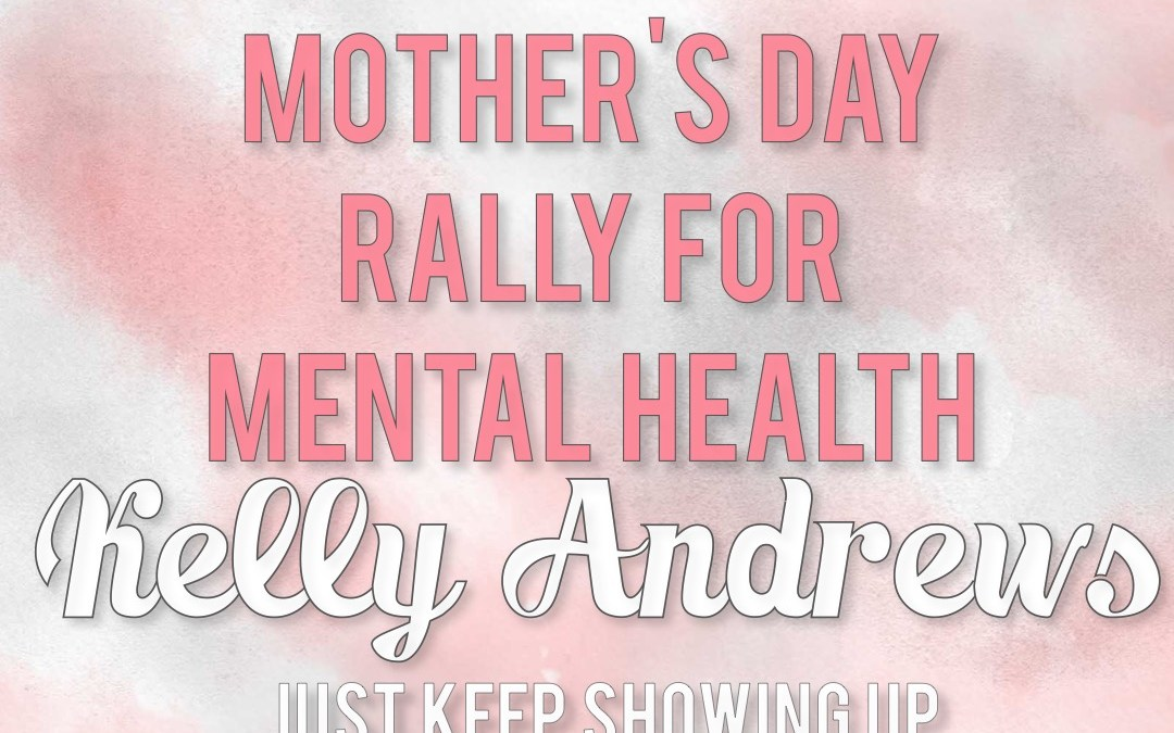 Kelly Andrews: Just Keep Showing Up