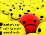 postpartum depression mother's day rally