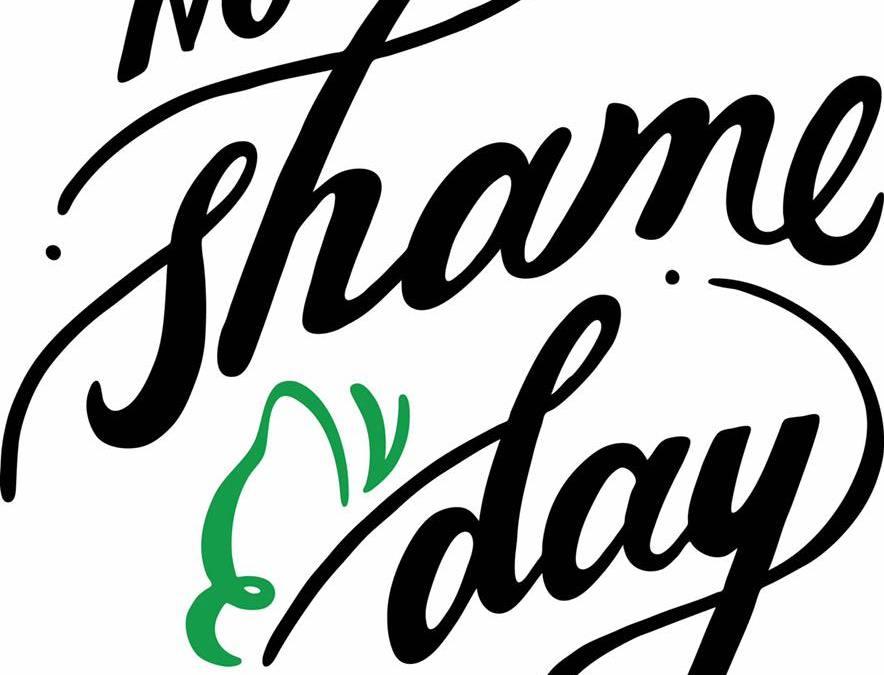#NoShameDay