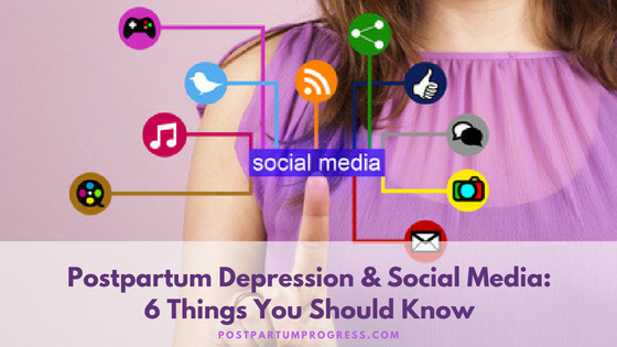 Postpartum Depression And Social Media: 6 Things You Need to Know