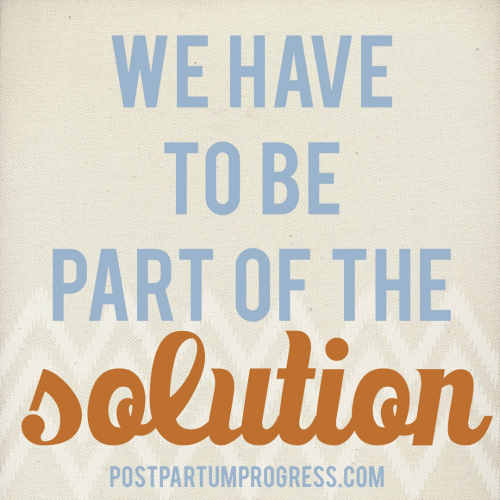 We have to be part of the solution. Be your own avdocate.