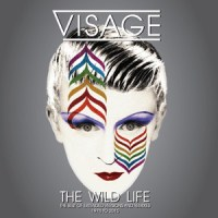 "Visage's ""The Wild Life"" Collection – Deluxe, Delightful…And Definitive [disc 3]"