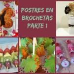 Postres en Brochetas (Parte 1)