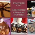 Postres con Bombones Ferrero Rocher