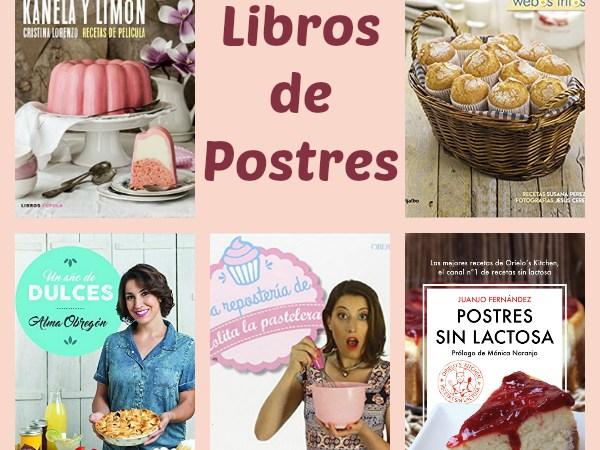 Libros de Postres para Cocinillas – ¿Con cuál te quedas?
