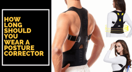 How long should you wear a posture corrector