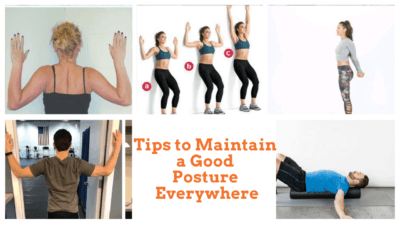 Tips to Maintain a Good Posture Everywhere