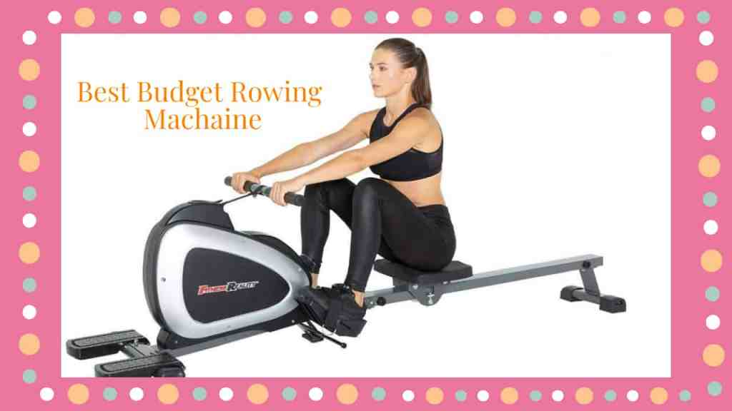 7 Best Budget Rowing Machine
